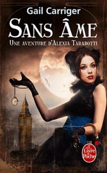 une-aventure-dalexia-tarabotti-tome-1