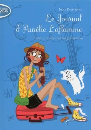 Le journal d'Aurélie Laflamme Tome 3