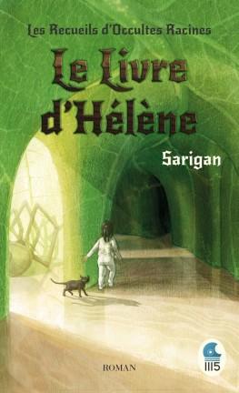 les-recueils-d-occultes-racines,-tome-1---le-livre-d-helene-923404-264-432
